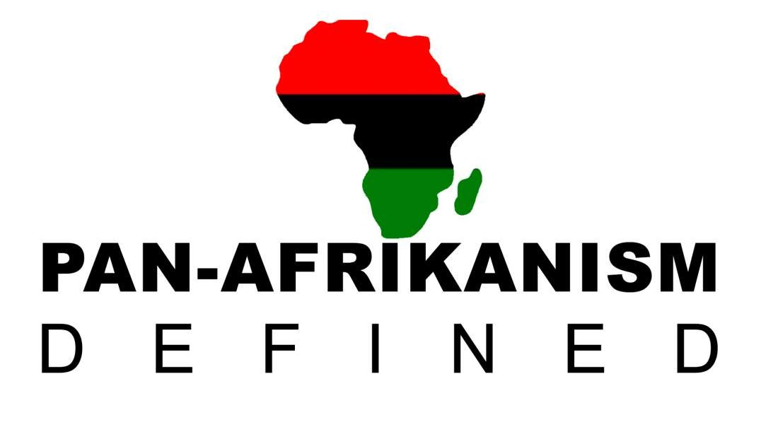 Definitions of Pan-Afrikanism- Preview to the Ancient Origins