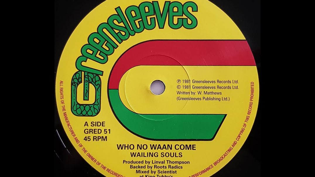 WAILING SOULS  - Who No Waan Come [1981].mp4