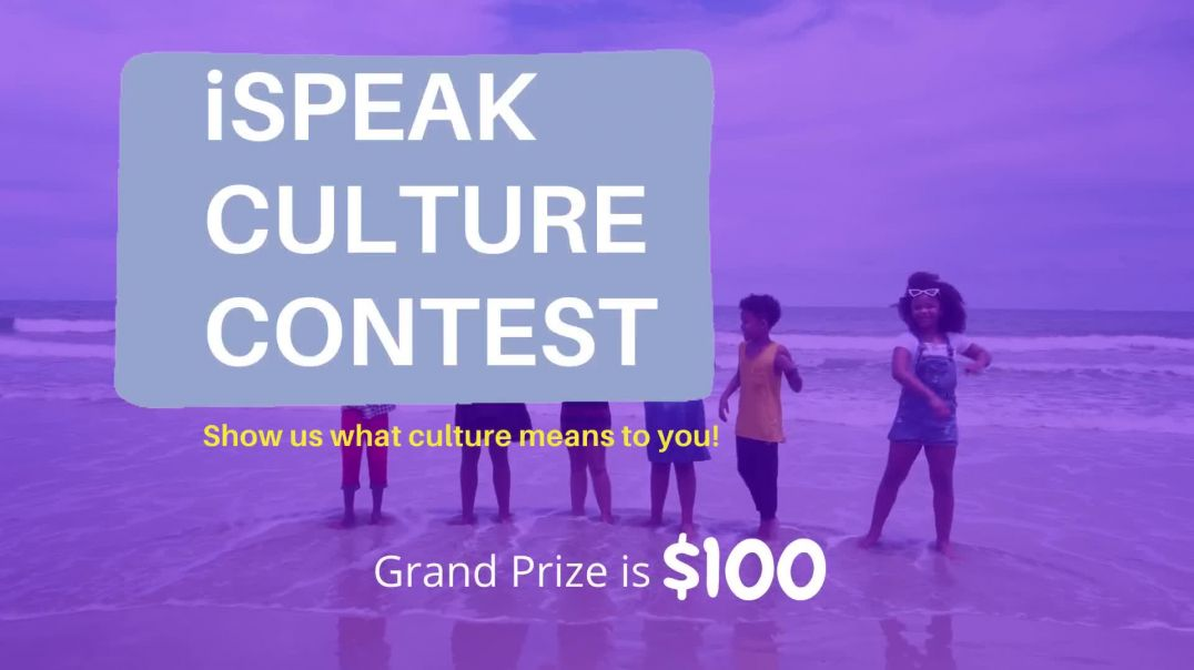 iSPEAK Language Program Culture Contest YOUTH ONLY