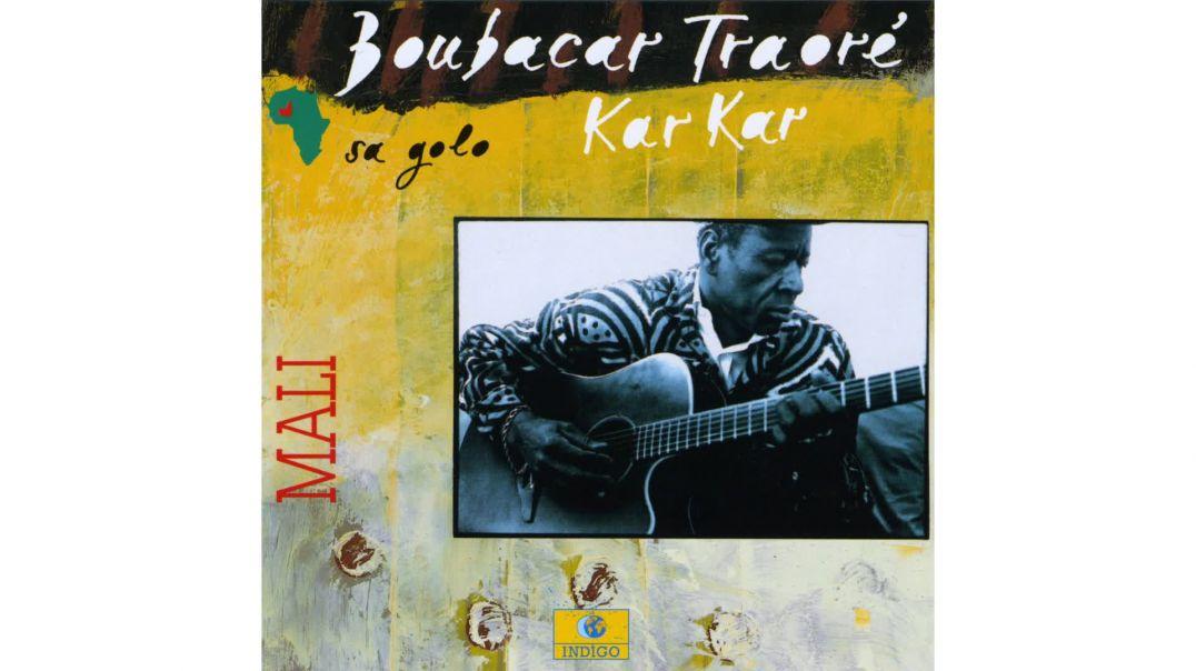 Boubacar Traoré   -Je chanterai pour toi-