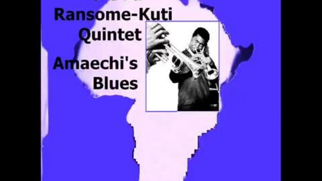 Fela  Kuti  -Amaechi's Blues (Quintet )- 1964