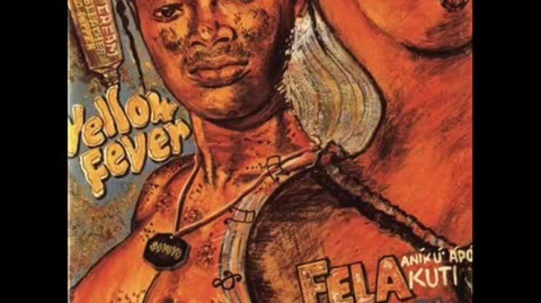 Fela Kuti   -Yellow Fever-