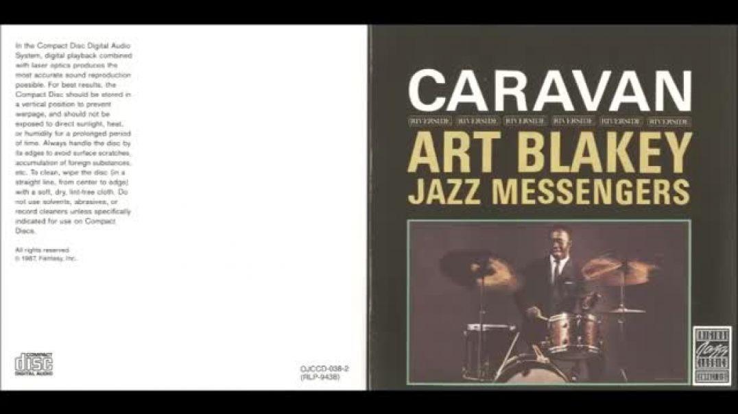 Art Blakey and the Jazz  Messengers - Caravan ( Full Album )