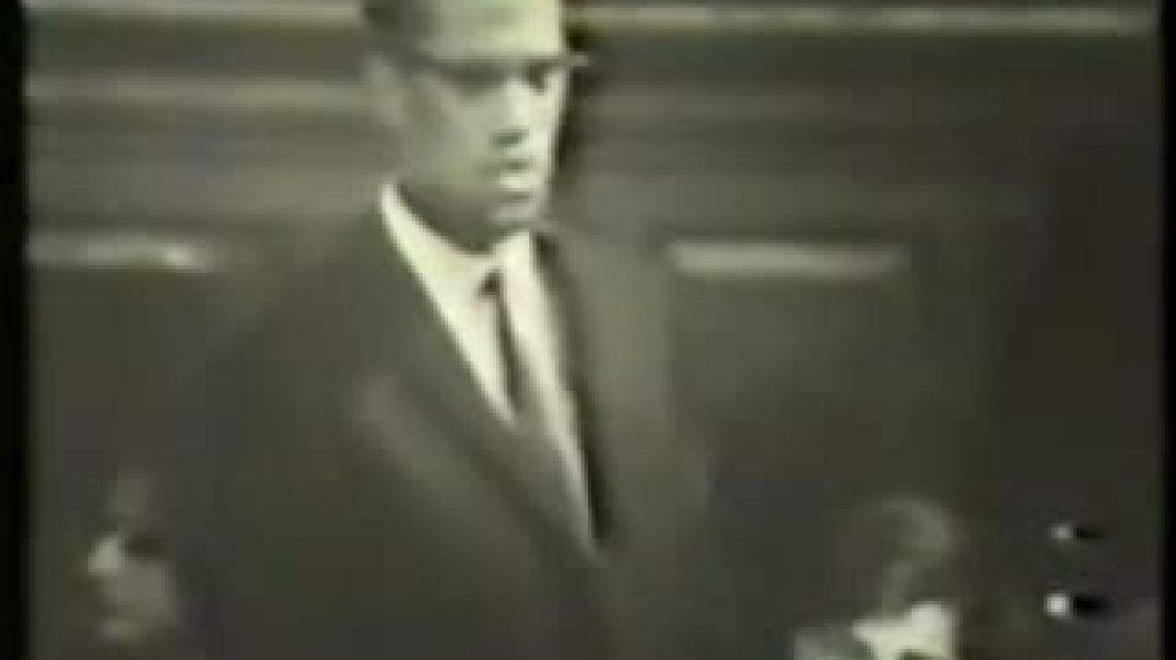Mhenga Malcolm X: Excerpt Oxford Union Debate 3 December 1964