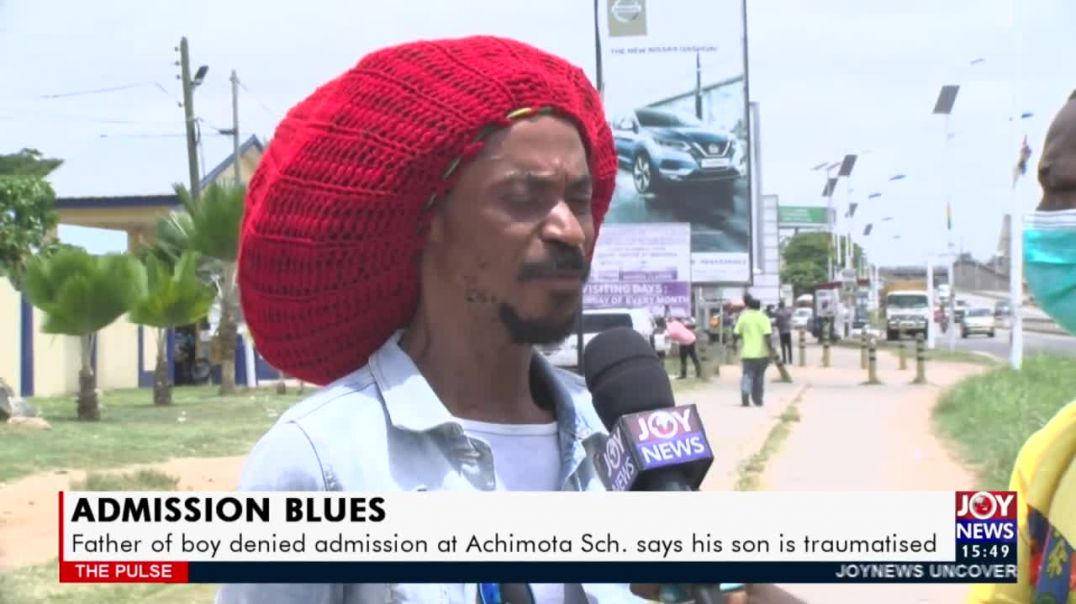 Father of boy denied admission at Achimota School says his son is traumatized [23-3-2021]