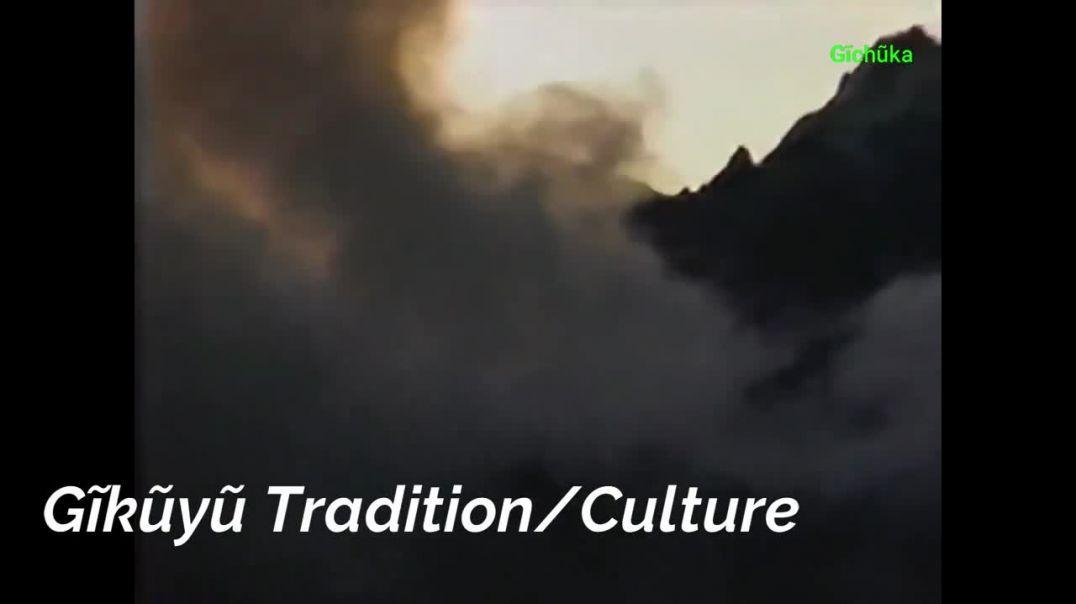 Gikuyu Tradition_Culture
